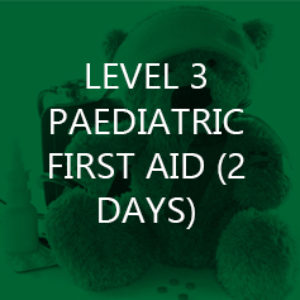 Level 3 Paediatric First Aid (2 days)