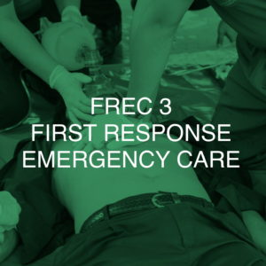 FREC 3 (First Response Emergency Care Level 3)